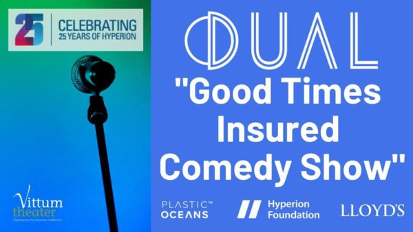 DUAL Good Times Insured Comedy Show.